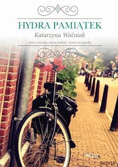 Hydra pamiątek - Katarzyna Woźniak - ebook