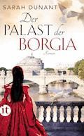 Der Palast der Borgia - Sarah Dunant - E-Book