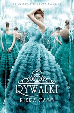 Rywalki - Kiera Cass - ebook