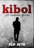 Kibol, czyli modlitwa Polaka - Filip Roter - ebook