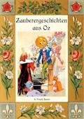Zauberer-Geschichten aus Oz - L. Frank Baum - E-Book
