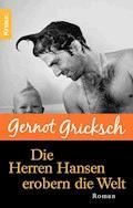 Die Herren Hansen erobern die Welt - Gernot Gricksch - E-Book