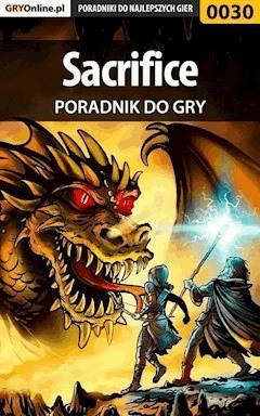 """Sacrifice - poradnik do gry - Paweł """"SPMKSJ"""" Majchrowicz, Paweł """"HopkinZ"""" Fronczak - ebook"""