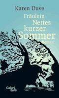 Fräulein Nettes kurzer Sommer - Karen Duve - E-Book