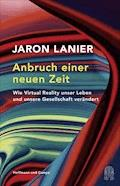 Anbruch einer neuen Zeit - Jaron Lanier - E-Book