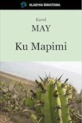 Ku Mapimi - Karol May - ebook