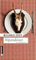Alpendöner - Willibald Spatz - E-Book