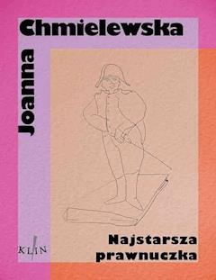 Najstarsza prawnuczka - Joanna Chmielewska - ebook