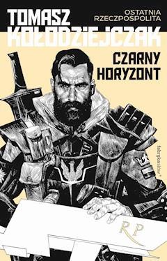 Czarny Horyzont - Tomasz Kołodziejczak - ebook