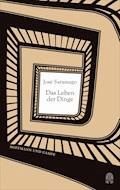 Das Leben der Dinge - José Saramago - E-Book