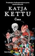 Ćma - Kettu Katja - ebook