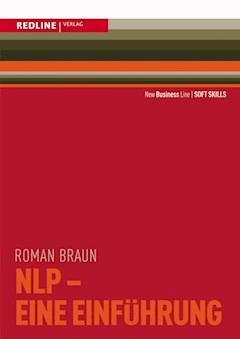 NLP - Eine Einführung - Roman Braun - E-Book