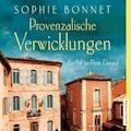 Provenzalische Verwicklungen - Sophie Bonnet - E-Book + Hörbüch