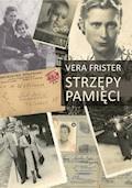 Strzępy pamięci - Vera Frister - ebook