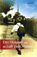 Der Himmel und die Luft zum Atmen - Stefan Frieser - E-Book
