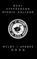 Wzlot i upadek D.O.D.O - Neal Stephenson, Nicole Galland - ebook