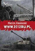 www.2012ru.pl - Marcin Ciszewski - ebook