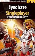 "Syndicate - singleplayer - poradnik do gry - Piotr ""MaxiM"" Kulka - ebook"