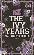 The Ivy Years - Was wir verbergen - Sarina Bowen - E-Book