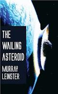The Wailing Asteroid - Murray Leinster - E-Book