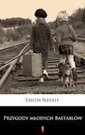 Przygody młodych Bastablów - Edith Nesbit - ebook + audiobook