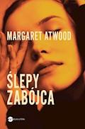 Ślepy zabójca - Margaret Atwood - ebook