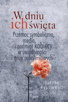 W dniu ich święta - Lucyna Kopciewicz - ebook