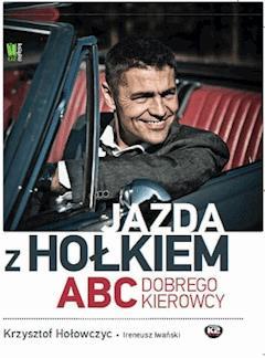 Jazda z Hołkiem - Krzysztof Hołowczyc - ebook
