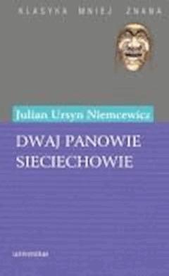 Dwaj panowie Sieciechowie - Julian Ursyn Niemcewicz - ebook