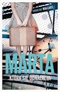 Marta która się odnalazła - Caroline Wallace - ebook