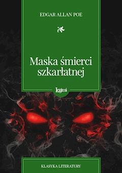 Maska śmierci szkarłatnej - Edgar Allan Poe - ebook