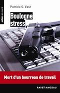 Boulogne stress - Patrick-S. Vast - E-Book