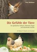 Die Gefühle der Tiere - Peter Wohlleben - E-Book