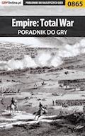 Empire: Total War - poradnik do gry - Maciej Jałowiec - ebook