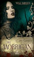 Die Morrigan - Claire Gavilan - E-Book
