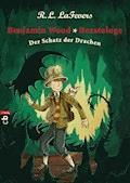 Benjamin Wood, Beastologe - Der Schatz der Drachen - Robin L. LaFevers - E-Book