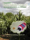 Die Mais-Maus - Andrea Kühn - E-Book