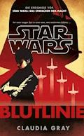 Star Wars: Blutlinie - Claudia Gray - E-Book