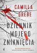 Dziennik mojego zniknięcia - Camilla Grebe - ebook + audiobook