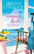 Die kleine Sommerküche am Meer - Jenny Colgan - E-Book