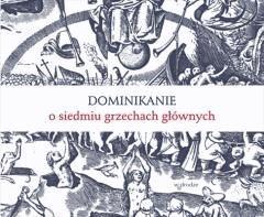 Dominikanie o siedmiu grzechach  - Bracia Dominikanie - ebook