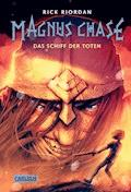 Magnus Chase 3: Das Schiff der Toten - Rick Riordan - E-Book