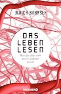 Das Leben lesen - Ulrich Bahnsen - E-Book