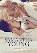 To, co najważniejsze - Samantha Young - ebook