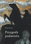 Przygody podmiotu - Błażej Gębura - ebook