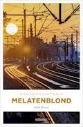 Melatenblond - Christoph Gottwald - E-Book