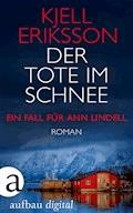 Der Tote im Schnee - Kjell Eriksson - E-Book