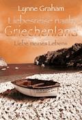 Liebe meines Lebens - Lynne Graham - E-Book