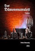 Das Dämonenamulett - Petra Starosky - E-Book
