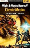 """Might  Magic: Heroes VI - Cienie Mroku - poradnik do gry - """"Asmodeusz"""" - ebook"""